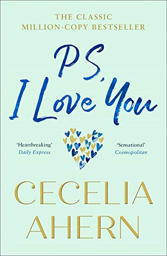 PS, I Love You: The romantic, emotional, heartbreaking -  (PB)