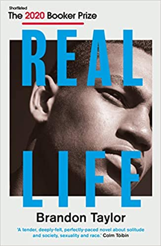Real Life: SHORTLISTED FOR THE 2020 BOOKER PRIZE  - Paperback