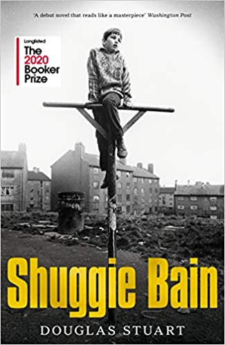 Shuggie Bain: Longlisted for the Booker Prize 2020  - Hardcover