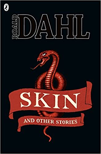 Skin and Other Stories (Roald Dahl Short Stories)  - Paperback