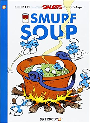 Smurfs #13: Smurf Soup, The (The Smurfs Graphic Novels) - Paperback