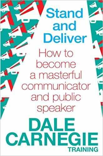 Stand and Deliver: How to become a masterful communicator and public speaker  - Paperback