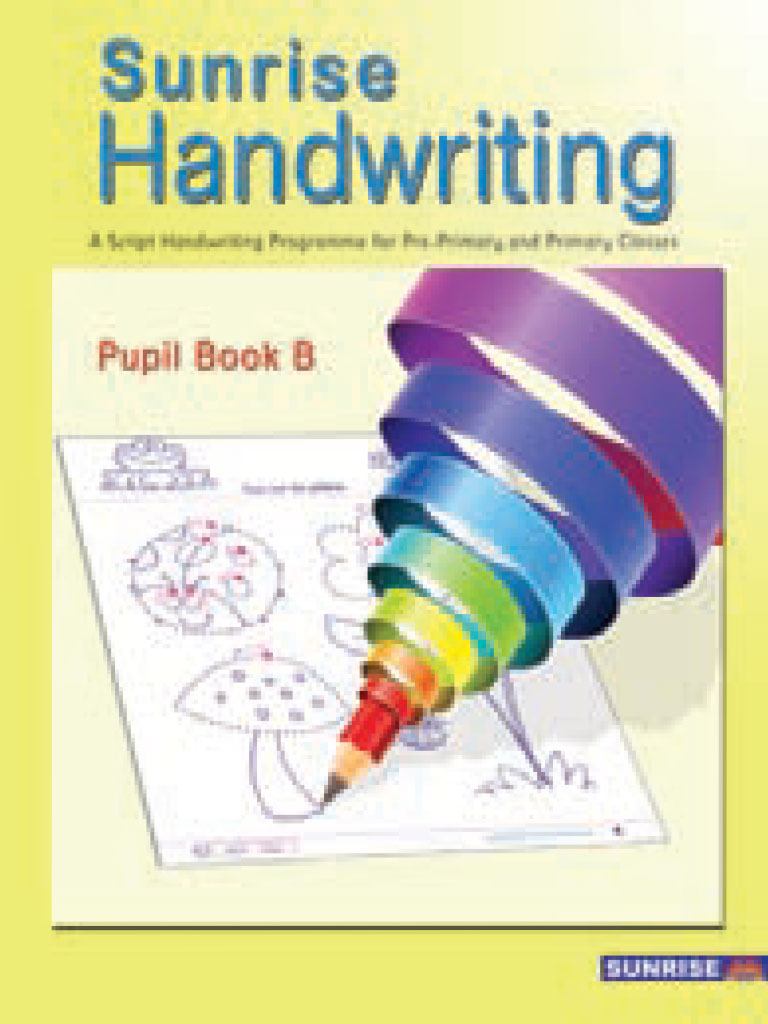 Sunrise Handwriting Pupil Book B - (PB)