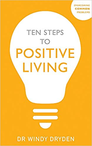Ten Steps to Positive Living (Overcoming Common Problems) Paperback