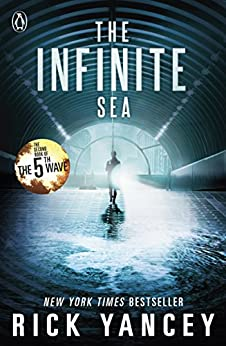 The 5th Wave: The Infinite Sea (Book 2) Paperback