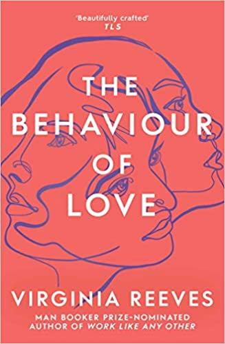 The Behaviour of Love  - Paperback