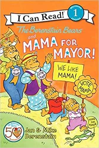 The Berenstain Bears and Mama for Mayor! - Paperback