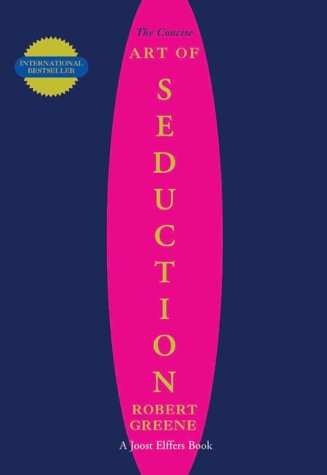 The Concise Art of Seduction Paperback