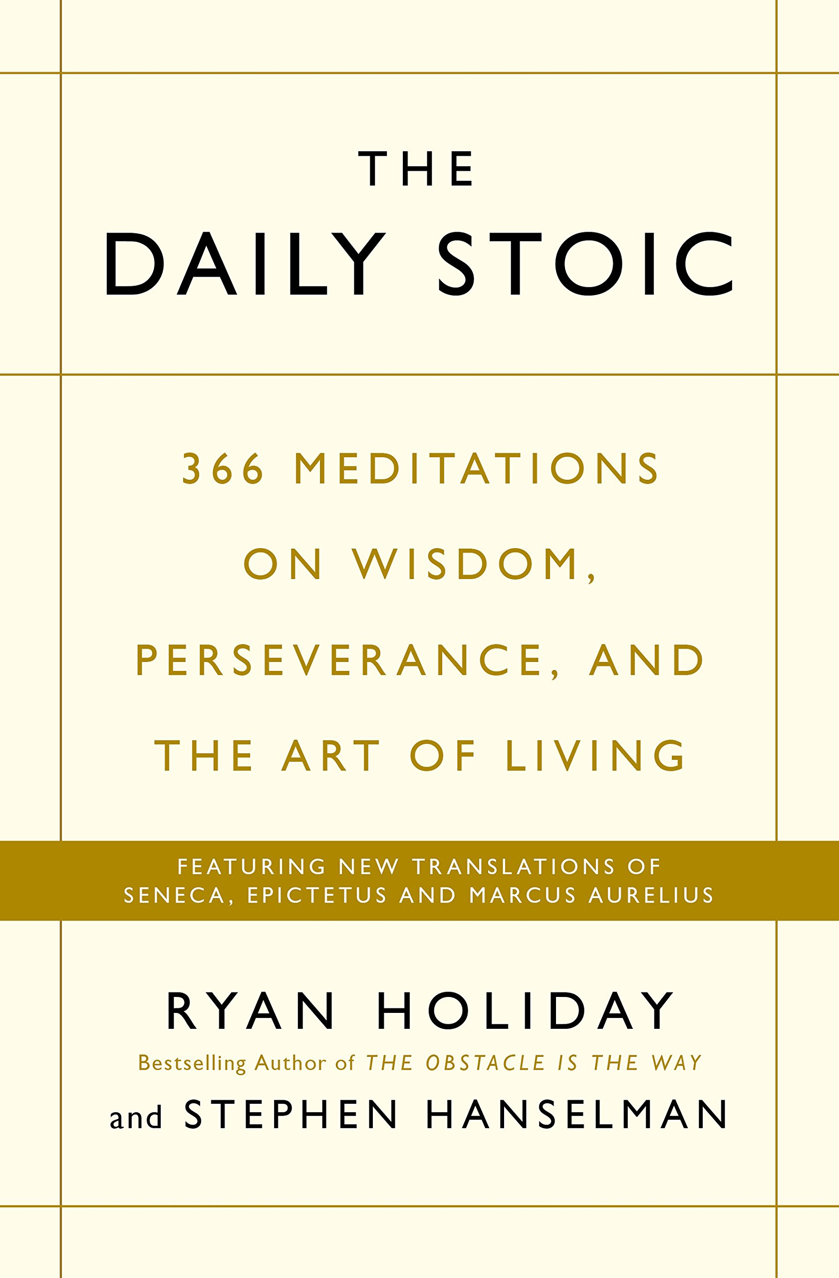 The Daily Stoic: 366 Meditations on Wisdom - (PB)