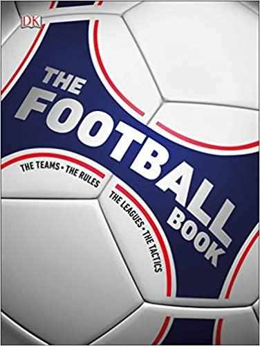 The Football Book: The Teams, The Rules, The Leagues, The Tactics   - Hardcover