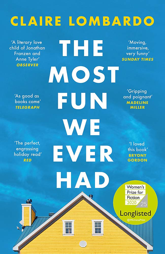 The Most Fun We Ever Had: Longlisted for the Women's Prize for Fiction 2020 (PB)