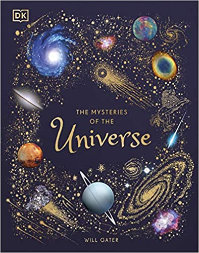 The Mysteries of the Universe: Discover the best-kept secrets of space  - Hardcover