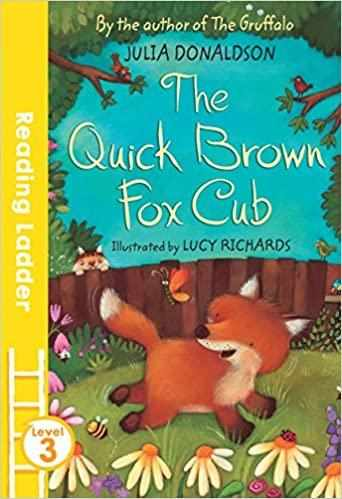 The Quick Brown Fox Cub (Reading Ladder Level 3) Paperback