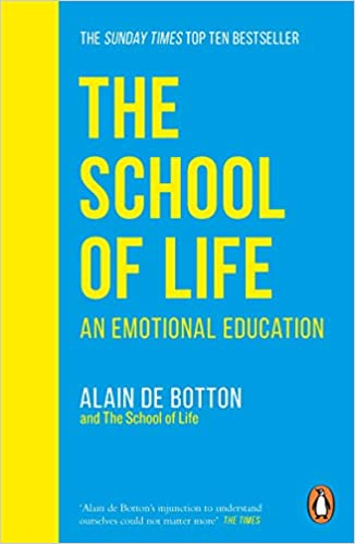 The School of Life: An Emotional Education  - Paperback