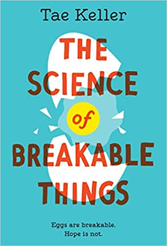 The Science of Breakable Things  - Paperback