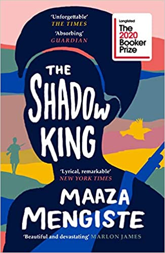 The Shadow King: LONGLISTED FOR THE BOOKER PRIZE 2020  - Paperback