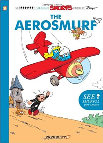 The Smurfs #16: The Aerosmurf (The Smurfs Graphic Novels)