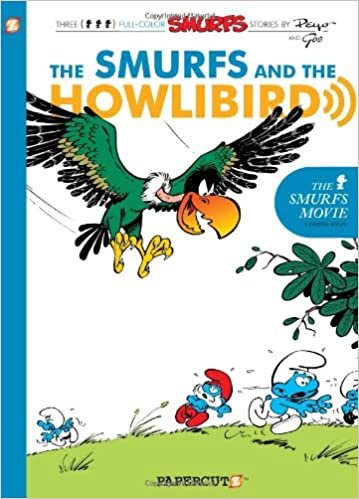 The Smurfs #6: The Smurfs and the Howlibird (The Smurfs Graphic Novels) - Paperback