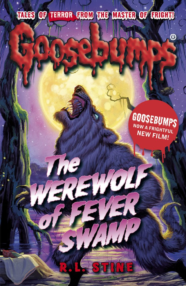 The Werewolf of Fever Swamp (Goosebumps) Paperback