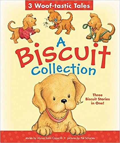 A Biscuit Collection: 3 Woof-tastic Tales: 3 Biscuit Stories in 1 Padded Board Book