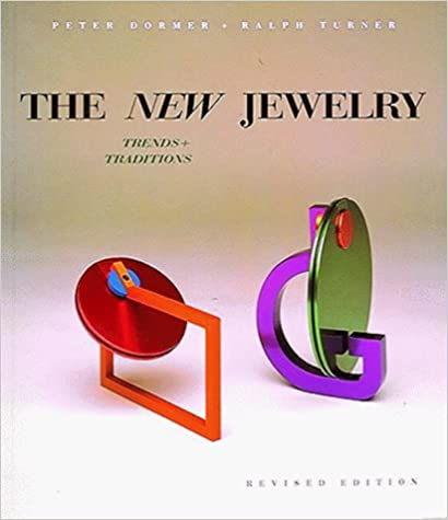 The New Jewelry: Trends and Traditions Paperback