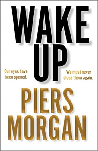 Wake Up: Why the world has gone nuts - Hardcover