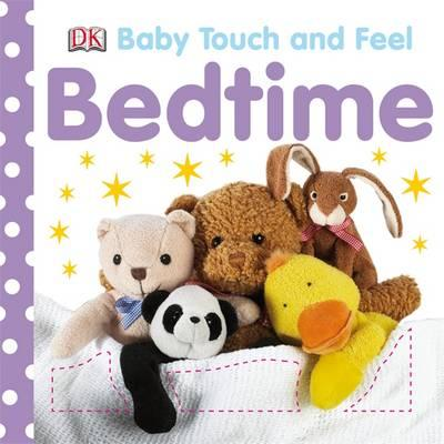 Baby Touch and Feel Bedtime - (BB)