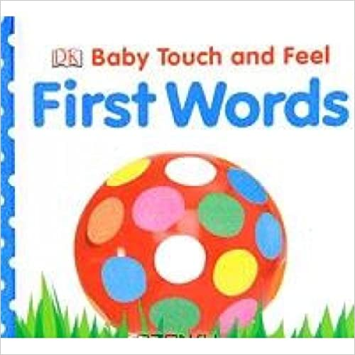 Baby Touch and Feel First Words - (BB)