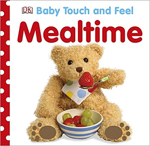Baby Touch and Feel Mealtime - (BB)