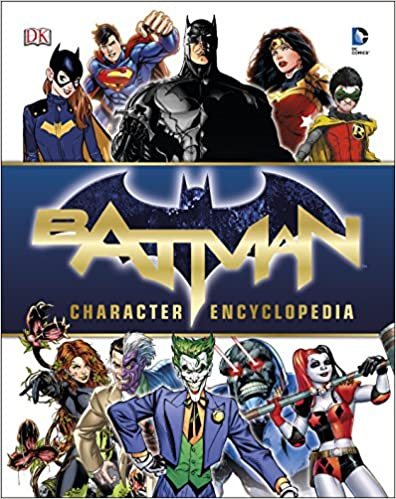 Batman Character Encyclopedia - (HB)