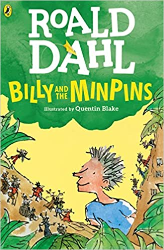 Billy and the Minpins (illustrated by Quentin Blake) - (PB)