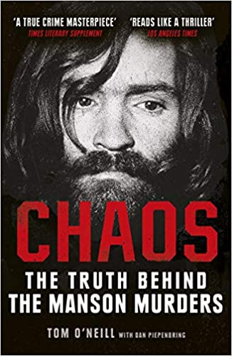 Chaos: The Truth Behind the Manson Murders - (PB)