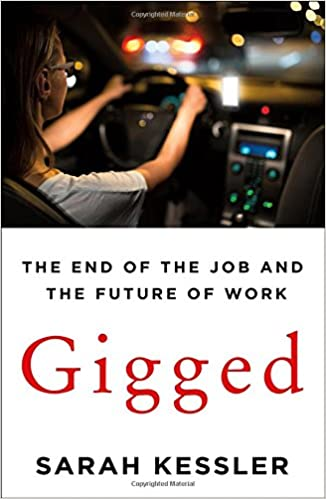 Gigged: The End of the Job and the Future of Work - (HB)