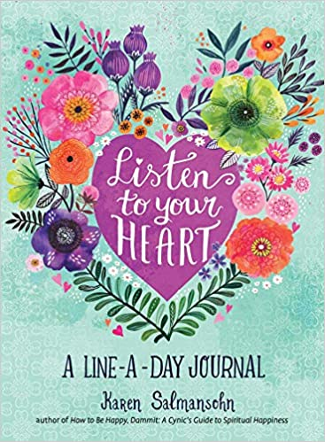 Listen to Your Heart: A Line-a-Day Journal with Prompts - (PB)