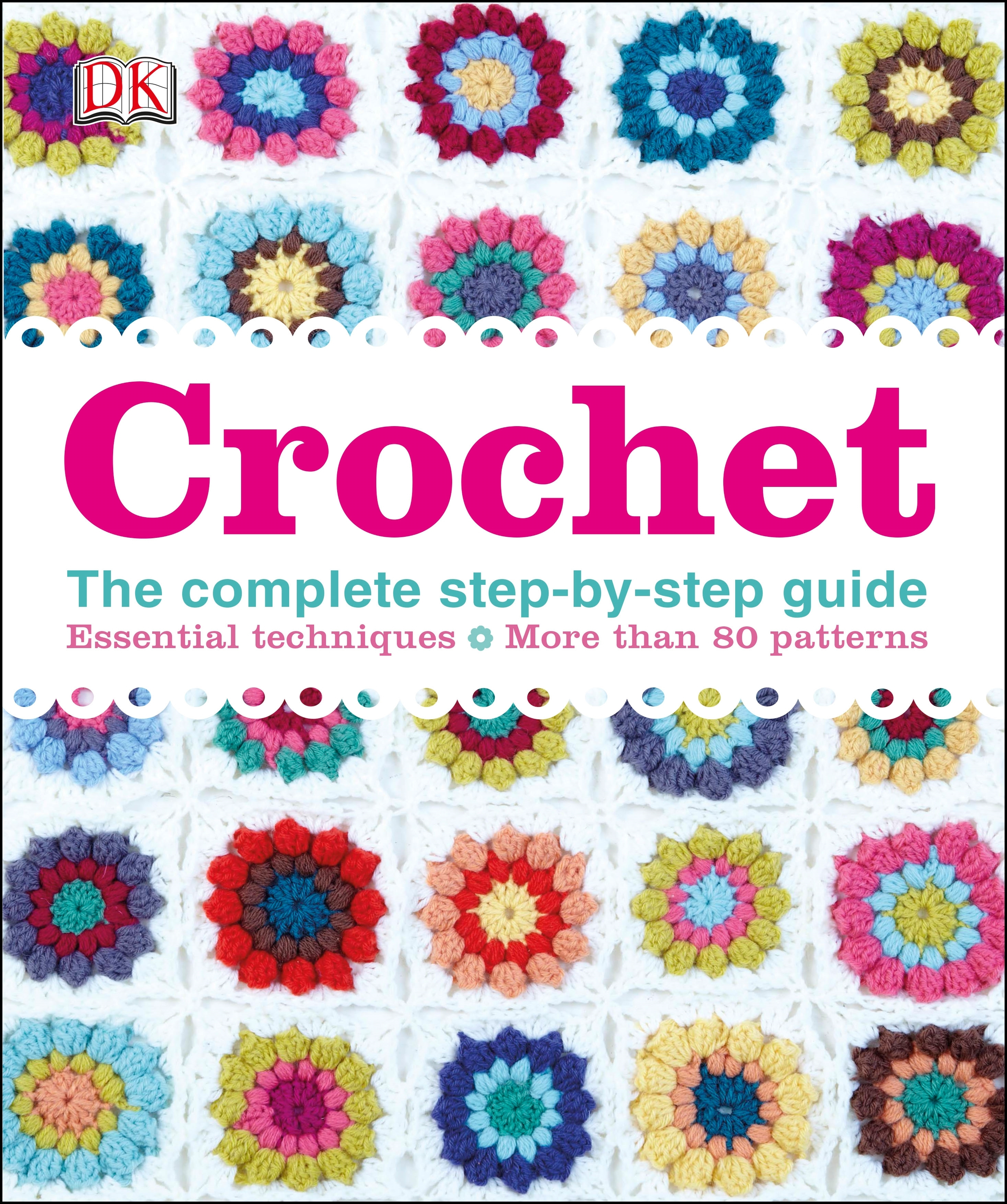 NR - Crochet: The Complete Step-by-Step Guide (Dk)  -  (HB)