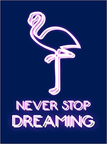 Never Stop Dreaming - (HB)