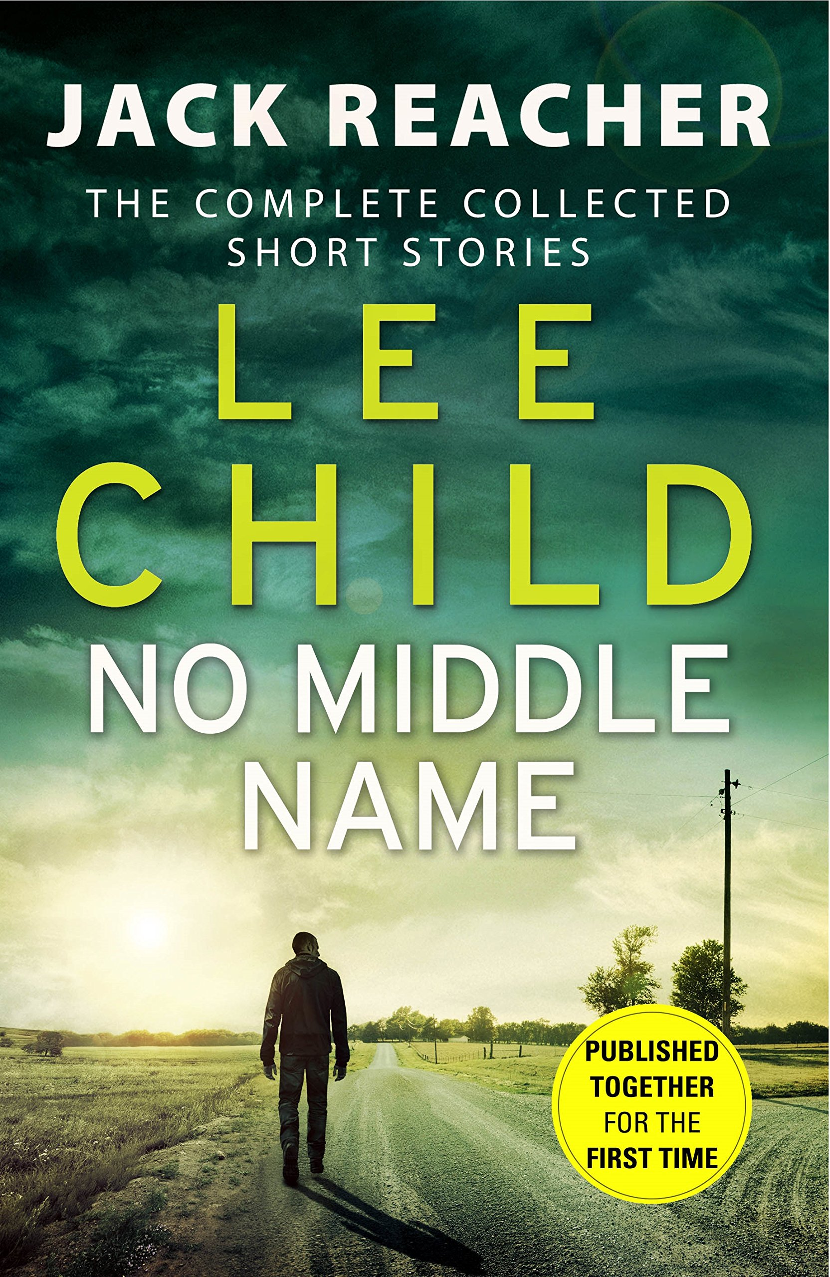 No Middle Name: The Complete Collected Jack Reacher Stories (Jack Reacher Short Stories)  -  (PB)