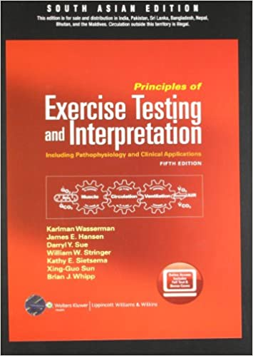 Principles of Excercise Testing and Interpretation   5th Edition  -  (PB)