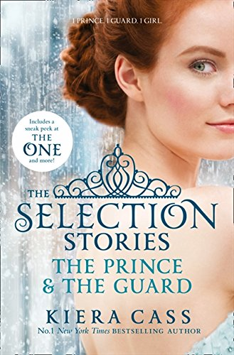 The Selection Stories: The Prince and The Guard (The Selection Novellas) - (PB)