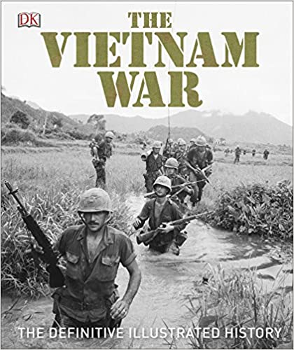 The Vietnam War: The Definitive Illustrated History - (HB)