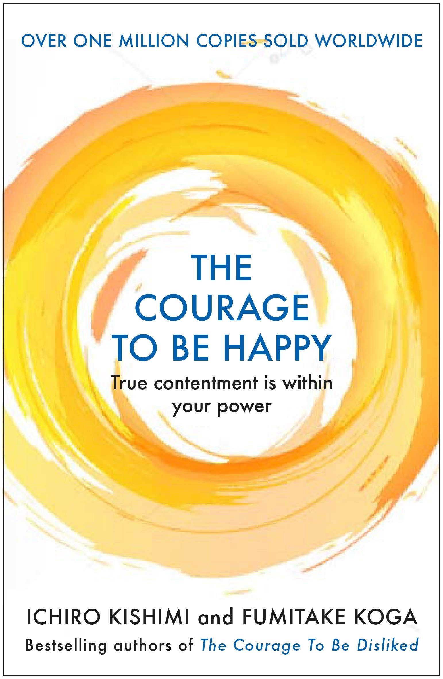 The Courage to be Happy - (PB)