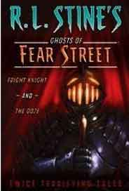 Ghosts Of Fear Street: Fright Knight and The Ooze: Twice Terrifying Tales