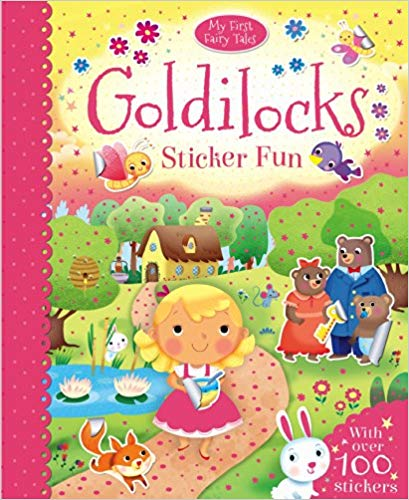 First Goldilocks (First Fairy Tales)