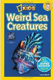 National Geographic Readers Weird Sea Creatures