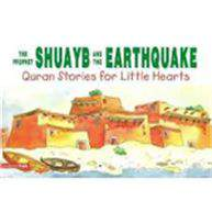 The Prophet Shuayb & The Earthquak Quran Stories For Little Hearts