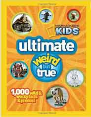 National Geographic Kids Ultimate Weird But True 1000 Wild & Wacky Facts & Photos -