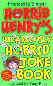 Horrid Heys Hilariously Horrid Joke Book