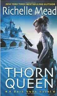 Thorn Queen Dark Swan Book # 2