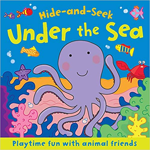 Hide and Seek: Under the Sea (Board Book Deluxe)