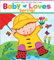 Baby Loves Spring A Karen Katz Lift the Flap Book -